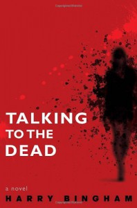 Talking to the Dead - Harry Bingham