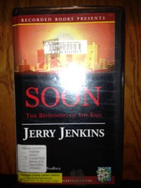 Soon[The Beginning Of The End] - Jerry B. Jenkins