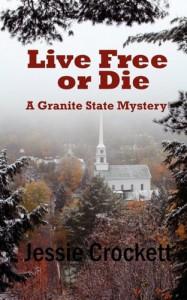 Live Free or Die - Jessie Crockett