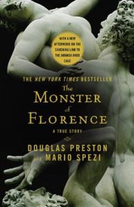 The Monster of Florence - 'Douglas Preston',  'Mario Spezi'