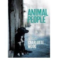 Animal People - Charlotte Wood