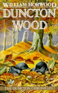Duncton Wood (The Duncton Chronicles) - William Horwood