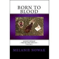Born to Blood - Melanie Nowak