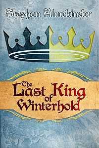 The Last King of Winterhold - Stephen Almekinder