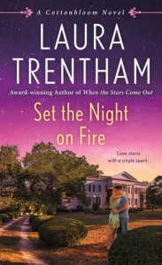 Set the Night on Fire - Laura Trentham