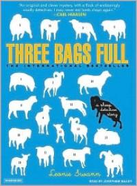 Three Bags Full - Leonie Swann,  Read by Josephine Bailey