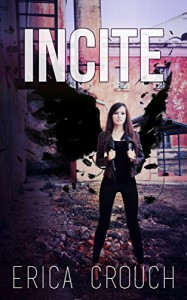 Incite (Ignite Book 2) - Erica Crouch, Mickey Reed