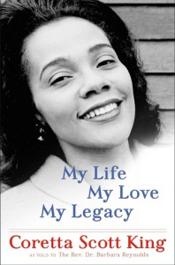 My Life, My Love, My Legacy - Coretta Scott King