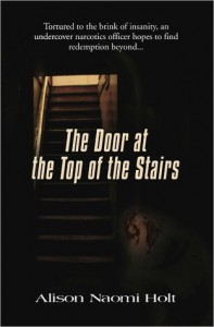 The Door at the Top of the Stairs - Alison Naomi Holt