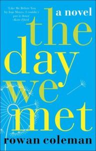 The Day We Met - Rowan Coleman