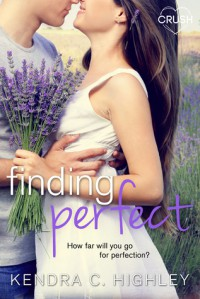 Finding Perfect - Kendra C. Highley