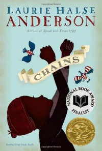 By Laurie Halse Anderson Chains (The Seeds of America Trilogy) (Reprint) - Laurie Halse Anderson