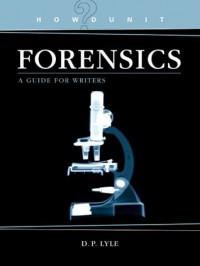 Howdunit Forensics - D. P. Lyle