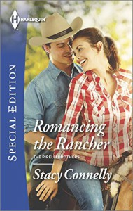 Romancing the Rancher (Harlequin Special EditionThe Pirelli Br) - Stacy Connelly