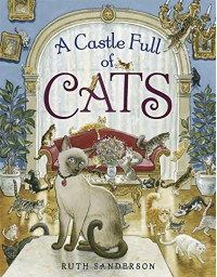 A Castle Full of Cats - Ruth Sanderson