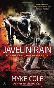 Javelin Rain: A Shadow Ops Novel - Myke Cole