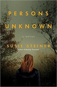 Persons Unknown: A Novel - Susie Steiner