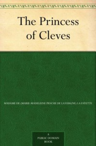 The Princess of Cleves - Madame de La Fayette