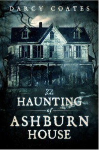 The Haunting of Ashburn House - Darcy Coates