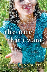 The One That I Want - Allison Winn Scotch
