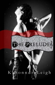 The Prelude - KaSonndra Leigh