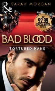 Tortured Rake (Bad Blood #1) - Sarah Morgan