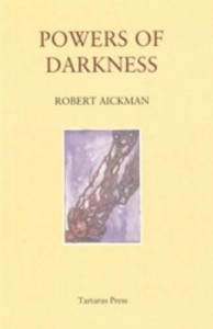 Powers of Darkness - Robert Aickman, Mark Valentine