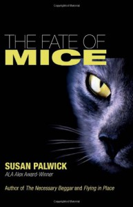 The Fate of Mice - Susan Palwick