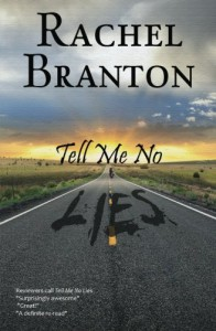 Tell Me No Lies - Rachel Branton