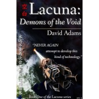 Lacuna: Demons of the Void - David  Adams