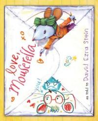 Love, Mouserella - David Ezra Stein