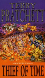Thief of Time (Discworld, #26) - Terry Pratchett