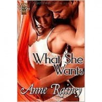 What She Wants (Cape May, #1) - Anne Rainey