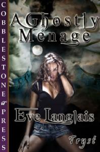 A Ghostly Ménage - Eve Langlais