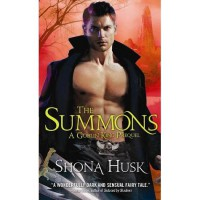 The Summons: A Goblin King Prequel (Shadowlands, #0.5) - Shona Husk