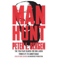 Manhunt: The Ten-Year Search for Bin Laden--from 9/11 to Abbottabad - Peter L. Bergen, Mark Deakins