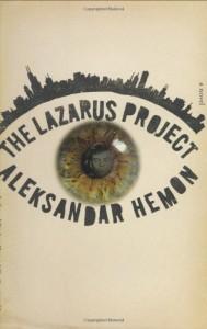 The Lazarus Project - Aleksandar Hemon