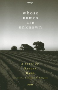 Whose Names Are Unknown: A Novel - Lawrence R. Rodgers, Sanora Babb