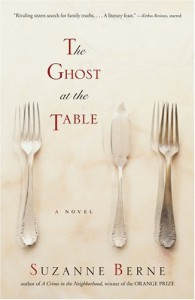 The Ghost at the Table - Suzanne Berne