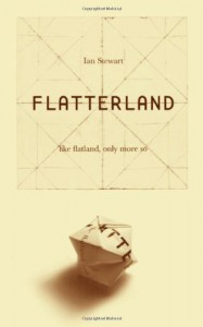 Flatterland: Like Flatland, Only More So - Ian Stewart