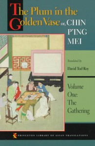 The Plum in the Golden Vase or, Chin P'ing Mei: Vol. 1, The Gathering - Lanling Xiaoxiao Sheng, David Tod Roy