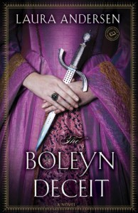 The Boleyn Deceit - Laura Andersen