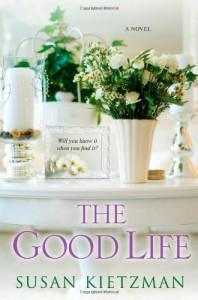 The Good Life - Susan Kietzman