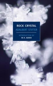 Rock Crystal (New York Review Books Classics) - Adalbert Stifter