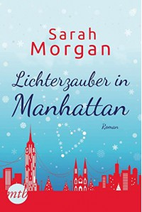 Lichterzauber in Manhattan - Sarah Morgan