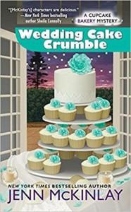 Wedding Cake Crumble (Cupcake Bakery Mystery) - Jenn McKinlay