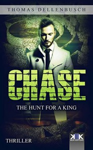 Chase: The Hunt for a King (Chase (EE) Book 2) - Richard Urmston, Thomas Dellenbusch