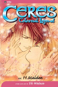 Ceres: Celestial Legend, Vol. 11: Maiden - Yuu Watase