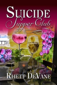 Suicide Supper Club - Rhett Devane