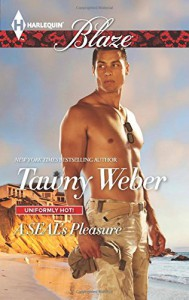 A SEAL's Pleasure (Uniformly Hot!) - Tawny Weber